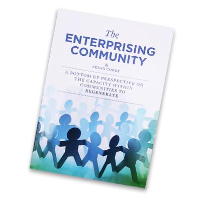 The Enterprising Community by Senan Cooke