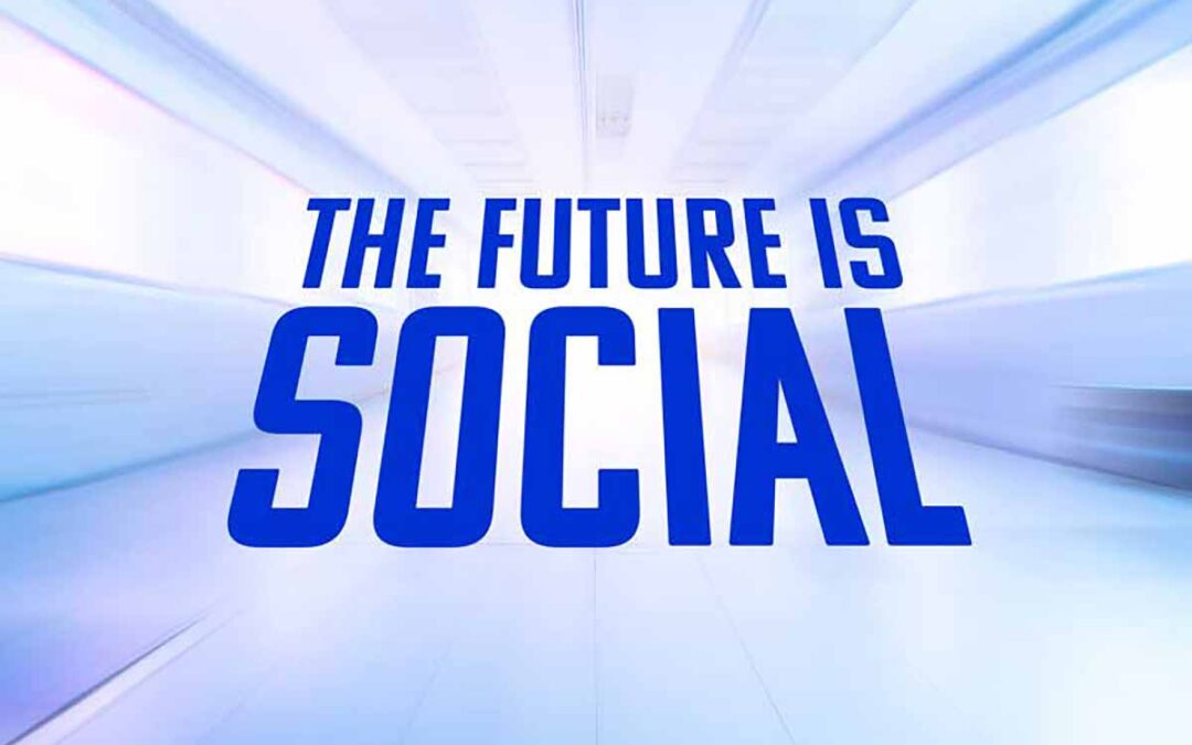The Future is Social: Press Release